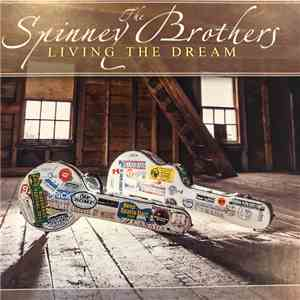 The Spinney Brothers - Living The Dream FLAC album